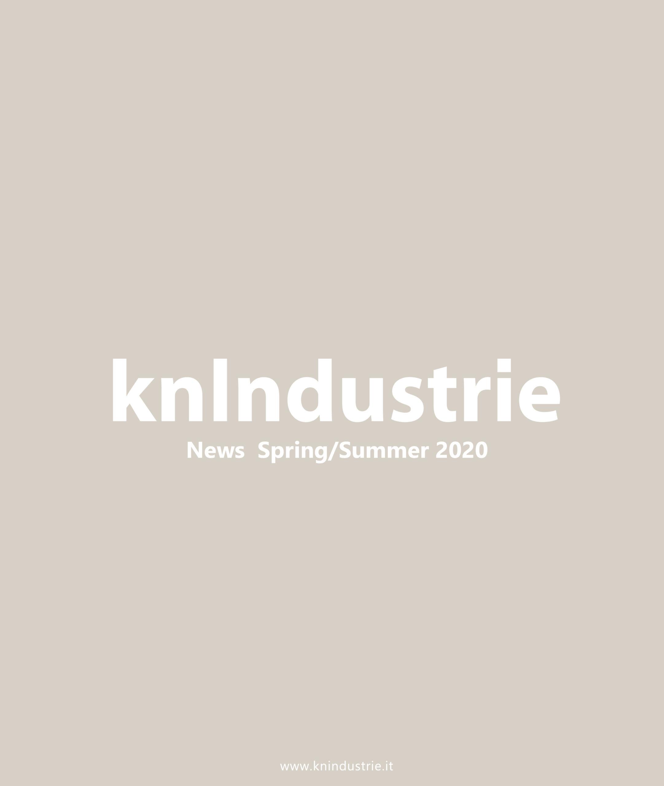 https://www.knindustrie.it/wp-content/uploads/2020/11/kn-news-ss-2020-scaled.jpg